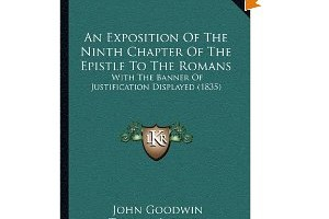 Goodwin Exposition of Romans 9