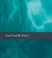 Can God Be Free