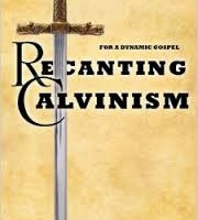 REcanting Calvinism