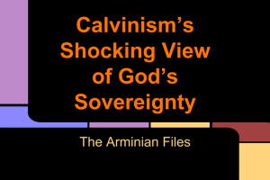 Calvinism's Shocking View of God's Sovereignty (3)
