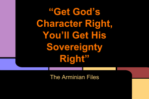 """Get God's Character Right, You'll Get His Sovereignty Right"" (1)"