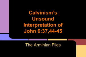Calvinism's Unsound Interpretation of John 6-37,44-45 (2)