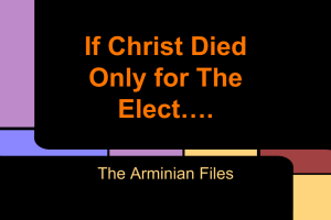 If Christ Died Only for The Elect….(1)