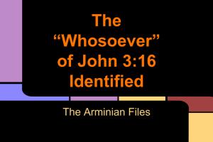 The -Whosoever- of John 3-16 Identified (1)