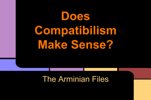 Does Compatibilism Make Sense-