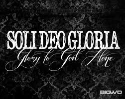 Glory to God Alone