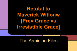 Retutal to Maverick Witlouw [Prev Grace vs Irresistible Grace]