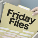 Friday Files!